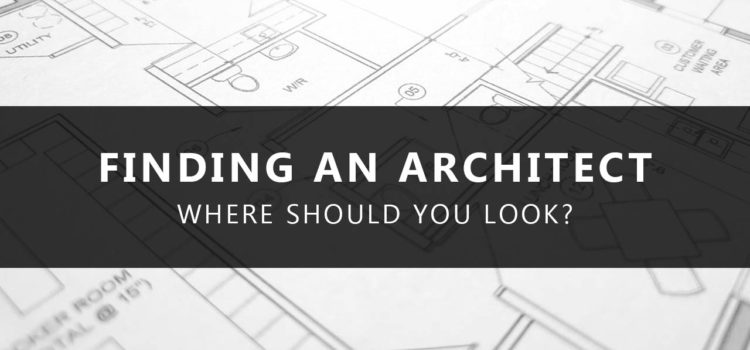 How to Find An Architect