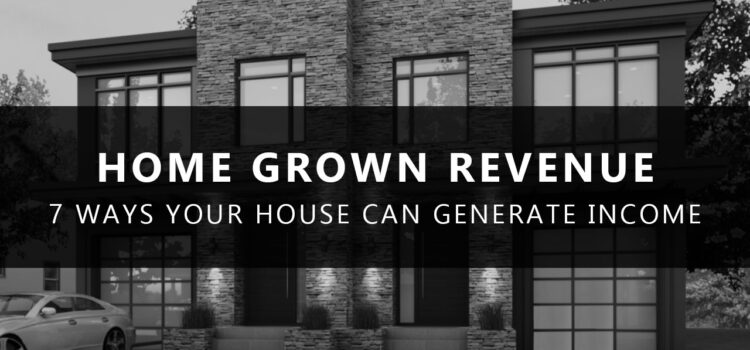 Home Grown Revenue:  Creative Real Estate Investing