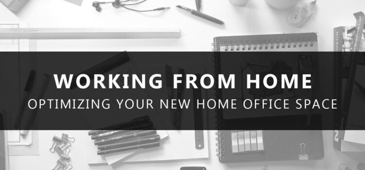 Optimizing Your Home Office Space